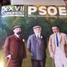 Cartazes Políticos: XXVII CONGRESO NACIONAL DEL PSOE,1976 CARTEL ORIGINA. Lote 102517815