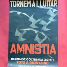 Carteles Políticos: AMNISTIA - CARTEL POLITICO ORIGINAL AÑOS 70 - TORNEM A LLUITAR - TALLER L OBRADOR - 61 X 44 CM. Lote 103484359