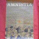 Carteles Políticos: AMNISTIA - CARTEL POLITICO ORIGINAL 1976 - SEIX BARRAL - ILUSTRADO POR CESC - 68 X 47 CM. Lote 103484987