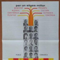 Affissi Politici: CARTEL CONVERGENCIA I UNIO. PER UN SITGES MILLOR POLITICA AÑOS 70. Lote 106705219