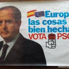 Carteles Políticos: CARTEL/POSTER. PSOE. FERNANDO MORÁN. ELECCIONES EUROPEAS. Lote 107901677