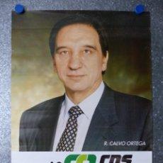 Carteles Políticos: VOTA CDS - RAFAEL CALVO ORTEGA - AÑOS 1980-90. Lote 108894583
