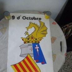Carteles Políticos: CARTEL POSTER 9 DE OCTUBRE DIA DEL PAIS VALENCIÁ ANY 1978 MED.91 X 50CM. Lote 109454487