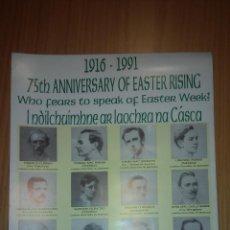 Affissi Politici: CARTEL POLITICO POSTER IRLANDA NORTHERN IRELAND DUBLIN EASTER RISING IRA 1916 1991. Lote 111174331