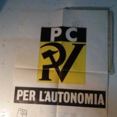 Carteles Políticos: CARTEL ORIGINAL PARTIDO COMUNISTA,CALLOSA DE ENSARRIA 1977. Lote 111820146
