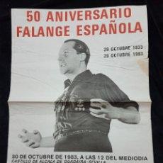 Carteles Políticos: MITIN 50 ANIVERSARIO FALANGE 1983 SEVILLA. Lote 111924678