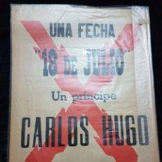 Carteles Políticos: CARTEL CARLISTA CARLOS HUGO 1964 SEVILLA. Lote 111925200