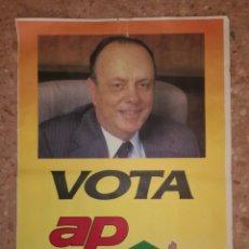 Carteles Políticos: ANTIGUO CARTEL ALIANZA POPULAR.. Lote 112662446