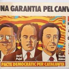 Carteles Políticos: CARTEL TRANSICIÓN: PACTE DEMOCRATIC PER CATALUNYA CDC JORDI PUJOL ELECCIONES 1977 CATALUÑA. Lote 112670539