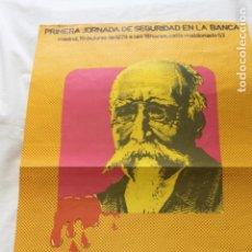 Carteles Políticos: 1ª JORNADA DE SEGURIDAD EN LA BANCA, MADRID JUNIO 1979, UGT. Lote 112910087