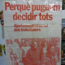 Carteles Políticos: GRAN CARTEL PSAN (PARTIT SOCIALISTA D´ALLIBERAMENT NACIONAL PAÏSOS CATALANS). MUY RARO. 100 X 65 CTM. Lote 115012799