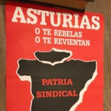 Carteles Políticos: CARTEL ORIGINAL ASTURIAS PATRIA SINDICAL 1989 FALANGE ESPAÑOLA DE LAS JONS. Lote 115739770
