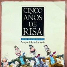 Plakate Politik - Cinco años de risa. 1990-1995. Lo mejor de Ricardo y Nacho. Carpeta con 25 láminas - 120780087