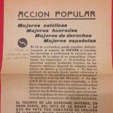 Carteles Políticos: ANTIGUA PROPAGANDA POLITICA. ACCION POPULAR, MUJERES DE DERECHAS. Lote 121589199
