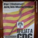 Carteles Políticos: CARTEL POLITICO CDC. Lote 121963083