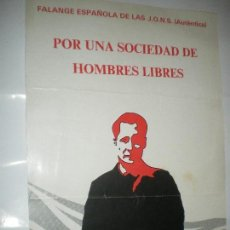 Carteles Políticos: FALANGE ESPAÑOLA DE LAS JONS. Lote 122994875