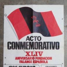 Carteles Políticos: CARTEL 44 ANIVERSARIO. FALANGE ESPAÑOLA. 29 OCTUBRE. Lote 124155811