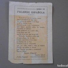 Carteles Políticos: HIMNO DE LA FALANGE ESPAÑOLA . Lote 124167871