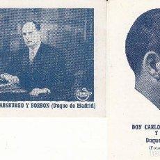 Carteles Políticos: PUBLICIDAD: OCTUBRE 1949 - DON CARLOS DE HABSBURGO Y BORBON / DUQUE DE MADRID. Lote 147435326
