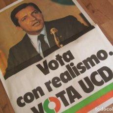 Carteles Políticos: GRAN CARTEL ELECTORAL UCD. ADOLFO SUAREZ. AÑO 1979. TRANSICION ESPAÑOLA.. Lote 126806799