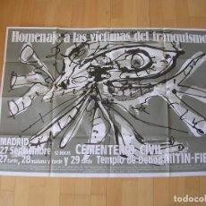 Carteles Políticos: ANTONIO SAURA. CARTEL ORIGINAL HOMENAJE A LAS VÍCTIMAS DEL FRANQUISMO. 1985. Lote 127646263