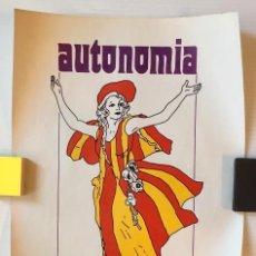 Carteles Políticos: CARTEL AUTONOMIA DE CATALUNYA. . Lote 128568471