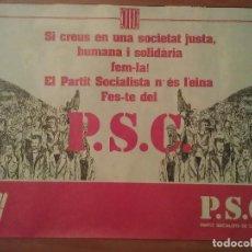Carteles Políticos: FESTE DEL P.S.C - PARTIT SOCIALISTA CATALÁ. Lote 128711667