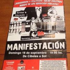 Carteles Políticos: CARTEL MANIFESTACIÓN. BANQUEROS Y POLÍTICOS SACAD VUESTRAS MANOS DE LOS SERVICIOS PÚBLICOS . Lote 131114840