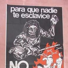 Carteles Políticos: CARTEL POLITICO. QUE NADIE TE ESCLAVICE. NO AL ESTATUTO. FUERZA NUEVA. 1979. Lote 132771278