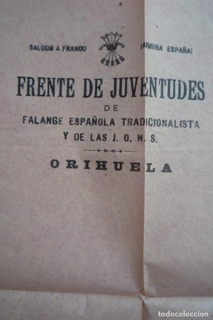 Carteles Políticos: ORIHUELA(ALICANTE). 1941. FRENTE DE JUVENTUDES DE F.E.T. Y DE LAS J.O.N.S. ENCUADRAMIENTO......... - Foto 2 - 132831306