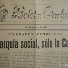 Carteles Políticos: REQUETÉS-CARLISMO. BOLETÍN CARLISTA Nº 34. 30 DE AGOSTO DE 1945. UNA HOJA IMPRESA A DOS CARAS . Lote 132837582