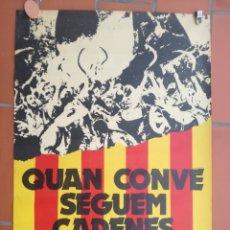 Carteles Políticos: CARTEL POLITICO ELS SEGADORS QUAN CONVE SEGUEM CADEDENES 1976. Lote 133412679