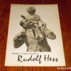 Carteles Políticos: CARTEL PROPAGANDA III REICH - RUDOLF HESS -. Lote 135159398