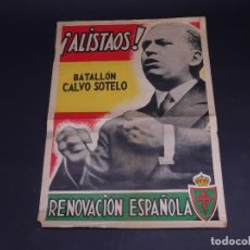 Carteles Políticos: RENOVACION ESPAÑOLA, BATALLON CALVO SOTELO 1934. Lote 135765226