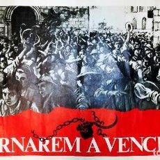 Carteles Políticos: POSTER ANTIGUO DE - TORNAREM A VENCER ! - 1977 EDITA PROMOCIONES POPULARES CATALANAS 64X43,5 CMS. Lote 136525762