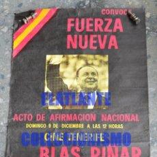 Carteles Políticos: CARTEL DE FUERZA NUEVA - ACTO DE AFIRMACIÓN NACIONAL CINE TENERIFE BLAS PIÑAR 1979 - SUMAMENTE RARO. Lote 137468802
