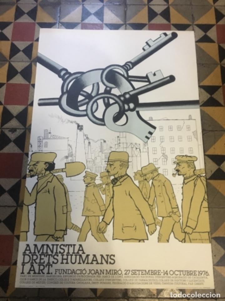 (M) CÀRTEL AMNISTIA DRETS HUMANS I ART - EQUIP CRÒNICA 1976 FUNDACIÓ JOAN MIRO 27 SETEMBRE 14 OCTUBR (Coleccionismo - Carteles gran Formato - Carteles Políticos)