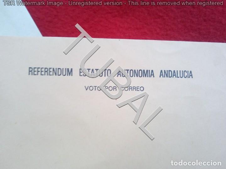 Carteles Políticos: TUBAL ANDALUCIA REFERENDUM ESTATUTO VOTO POR CORREO LOTE 300 GRS - Foto 2 - 137995306
