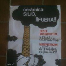 Carteles Políticos: CERAMICAS SILIO FUERA.VALLADOLID. Lote 138076422