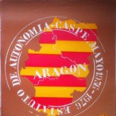 Carteles Políticos: CARTEL. ESTATUTO DE AUTONOMIA - CASPE MAYO 1936-1976 (POSTER) - 1976 ZARAGOZA 42 X 53. Lote 158044198