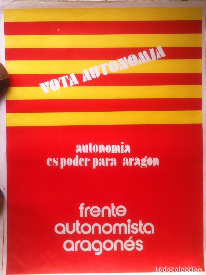 CARTEL. ELECTORAL DEL FRENTE AUTONOMISTA ARAGONÉS - ELECCIONES GENERALES DE1977 ZARAGOZA 50 X 66 (Coleccionismo - Carteles gran Formato - Carteles Políticos)