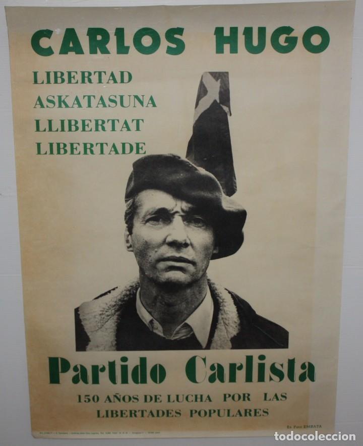 CARLOS HUGO-CARTEL-PARTIDO CARLISTA-1977-(150 AÑOS DE LUCHA). (Coleccionismo - Carteles gran Formato - Carteles Políticos)