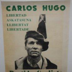 Carteles Políticos: CARLOS HUGO-CARTEL-PARTIDO CARLISTA-1977-(150 AÑOS DE LUCHA).. Lote 140541770