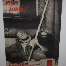 Carteles Políticos: VIU I LLUITA-CARTEL POLITICO-JOVENTUT SOCIALISTA DE CATALUNYA-1979.. Lote 140543718