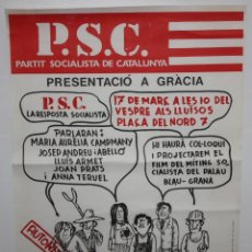 Carteles Políticos: P.S.C.- PRESENTACIÓ A GRÀCIA-1977-CARTEL SOCIALISTA.. Lote 140544894