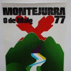 Carteles Políticos: MONTEJURRA -8 DE MAIG DEL 77-CARTEL CARLISTA.. Lote 140563134