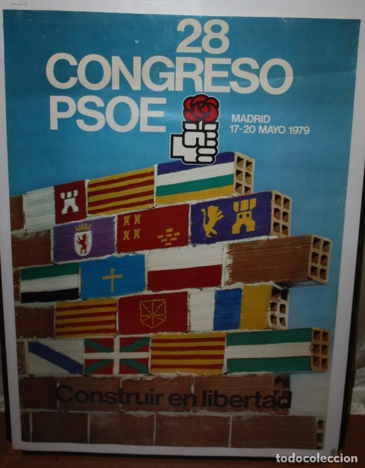 CARTEL DEL 28 CONGRESO DEL PSOE-17-20 MAYO 1979-MADRID. (Coleccionismo - Carteles gran Formato - Carteles Políticos)