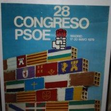 Carteles Políticos: CARTEL DEL 28 CONGRESO DEL PSOE-17-20 MAYO 1979-MADRID.. Lote 140563622