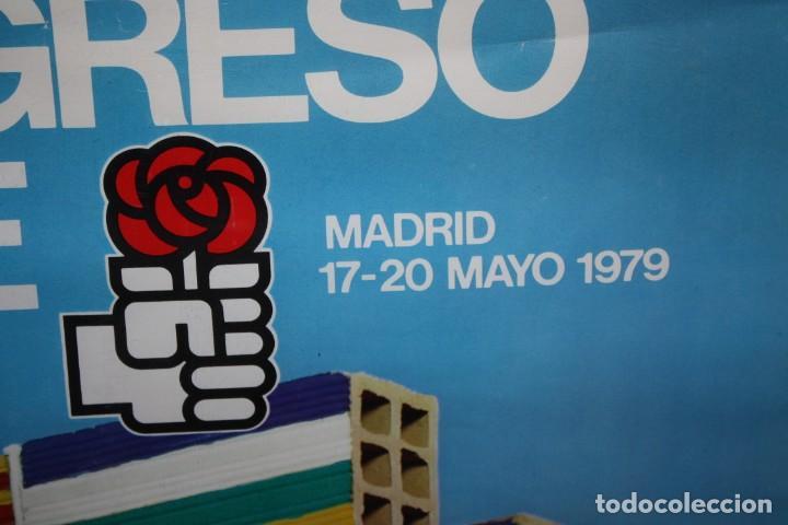 Carteles Políticos: CARTEL DEL 28 CONGRESO DEL PSOE-17-20 MAYO 1979-MADRID. - Foto 5 - 140563622