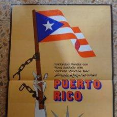 Carteles Políticos: CUBA, CARTEL OSPAAAL, LIBERTAD PARA PUERTO RICO, PORTO RICO. Lote 294907778